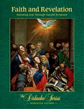 Hardcover Faith and Revelation Knowing God Through Sacred Scripture Book