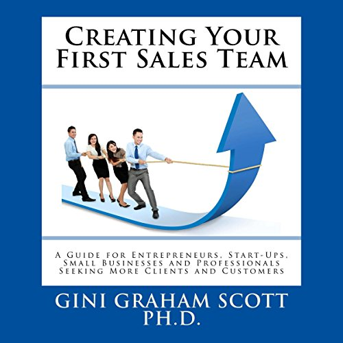 Creating Your First Sales Team audiobook cover art
