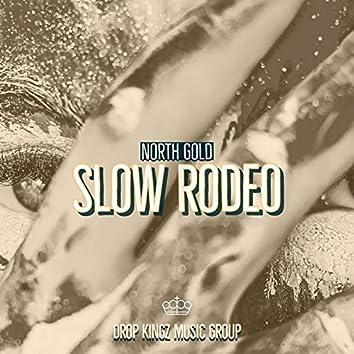 Slow Rodeo