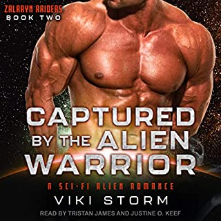 Captured by the Alien Warrior: A Sci-Fi Alien Romance     Zalaryn Raiders Series, Book 2              Written by:                                                                                                                                 Viki Storm                               Narrated by:                                                                                                                                 Tristan James,                                                                                        Justine O. Keef                      Length: 5 hrs and 4 mins     Not rated yet     Overall 0.0