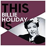 This Is Billie Holiday