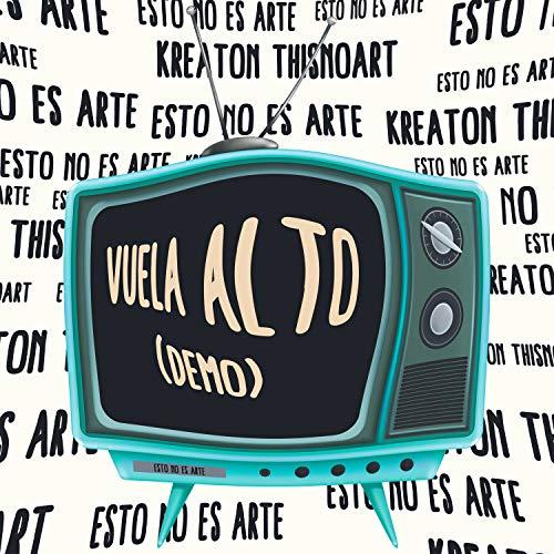 Vuela Alto, Hasta Donde Las Aves Llegan (Demo)