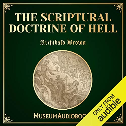 The Scriptural Doctrine of Hell audiobook cover art