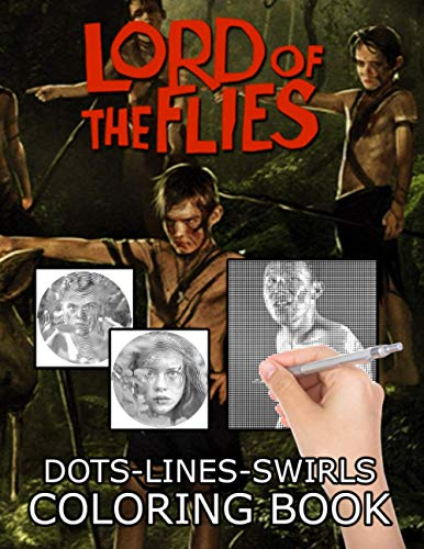 Lord Of The Flies Dots Lines Swirls Coloring Book: Great Diagonal-Dots-Swirls Activity Books For Kid And Adult
