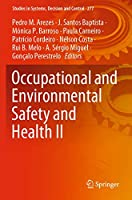 Occupational and Environmental Safety and Health II (Studies in Systems, Decision and Control, 277)