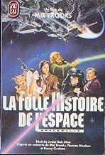 la folle histoire de l espace