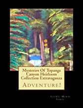 Mysteries Of Topanga Canyon Heirloom Collection Extravaganza (Little House Of Miracles Series)