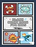 Blank Comic Book For Kids: Draw Your Own Comics And Express Your Creativity. Panelbook With Various Templates To Create Your Own Story For Young Students. (Blank Comic Books)