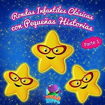 Rondas Infantiles Clásicas Con Pequeñas Historias, Pt. 1