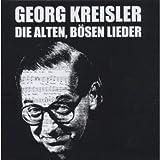 Songtexte von Georg Kreisler - Die alten, bösen Lieder