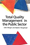 Total Quality Management In The Public Sector: An International Perspective (English Edition)