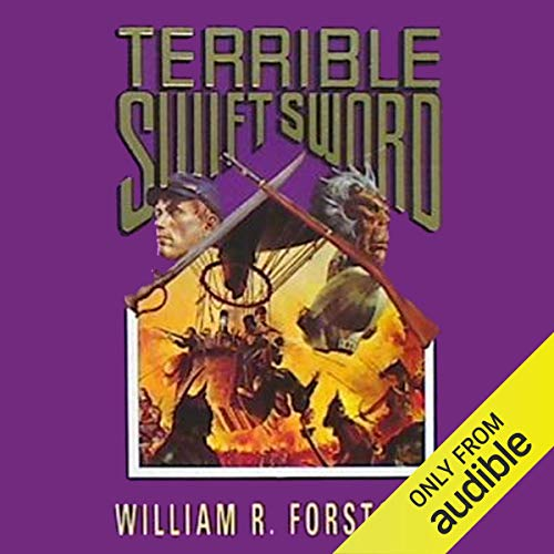 Terrible Swift Sword Audiobook By William R. Forstchen cover art