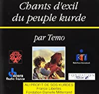 Chants D'exil Du Peuple Kurde