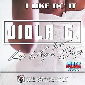 I Like Do It (feat. Las Vegas Boys) [Euro Dance #Papaya]