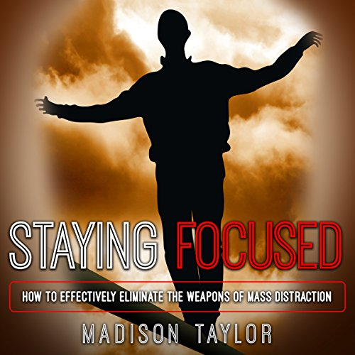 Staying Focused audiobook cover art