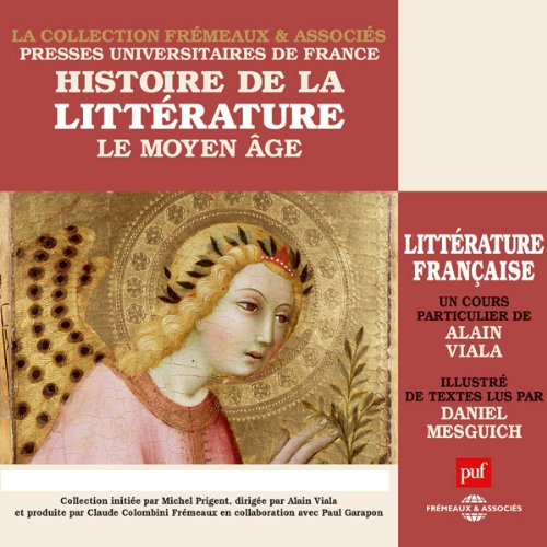 Le Moyen Age (Histoire de la littérature française 1) cover art