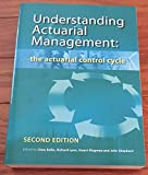 Understanding Actuarial Management The Actuarial Control Cycle