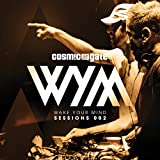 Songtexte von Cosmic Gate - Wake Your Mind Sessions 002