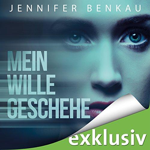 Mein Wille geschehe audiobook cover art