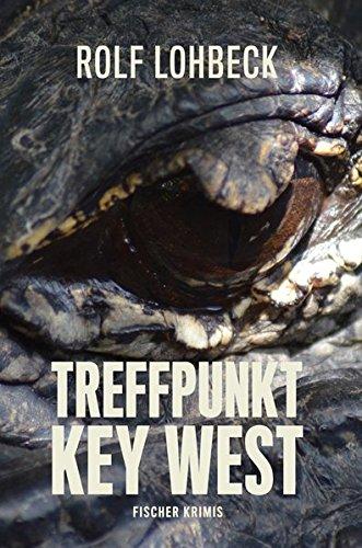 Treffpunkt Key West. Thriller (fischer krimis)