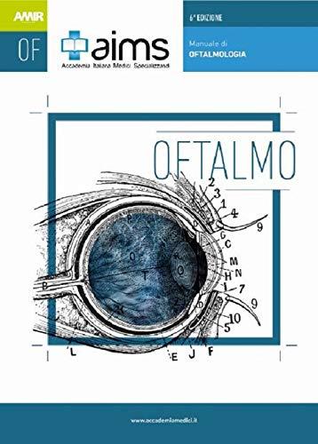 Manuale di oftalmologia. Concorso Nazionale SSM