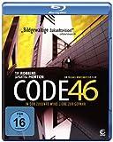 Code 46 - In der Zukunft wird Liebe zur Gefahr