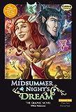 Shakespeare, W: A Midsummer Night's Dream the Graphic Novel - William Shakespeare
