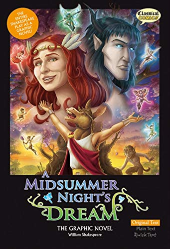 A Midsummer Night's Dream the Graphic Novel by Classical Comics