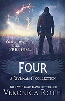 Four: A Divergent Collection by [Veronica Roth]