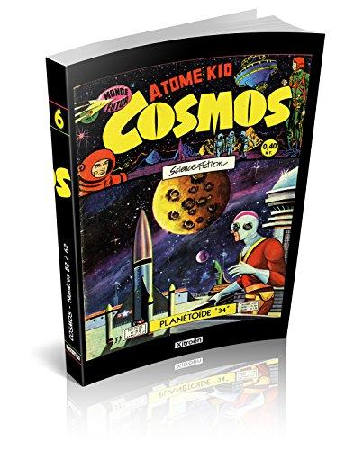 Cosmos, Tome 6 : Planétoïde 34