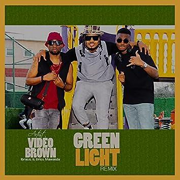 Green Light (feat. Briss Mawanda & Ibrasis) (remix)
