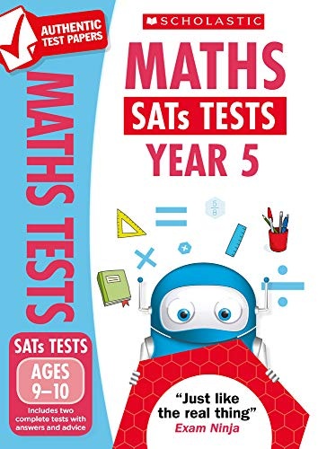 KS2 Maths SATs Practice Papers for the 2021 test: Year 5 (National Curriculum SATs Tests)