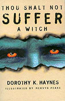Thou Shalt Not Suffer a Witch 1873631618 Book Cover