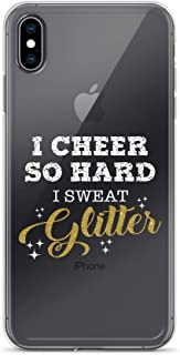 iPhone X/XS Pure Clear Case Crystal Clear Cases Cover I Cheer So Hard Sweat Glitter Cheerleader Transparent