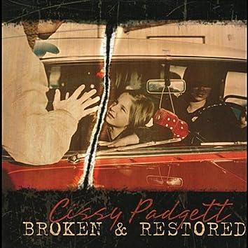 Broken & Restored
