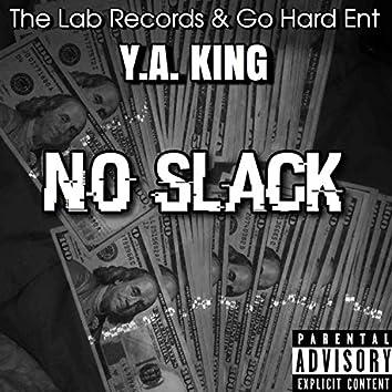 No Slack