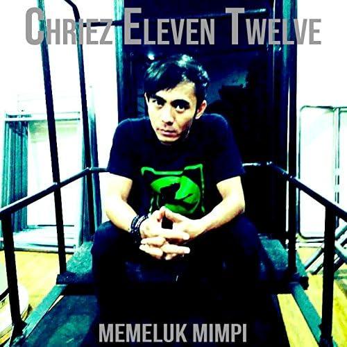 Chriez Eleven Twelve