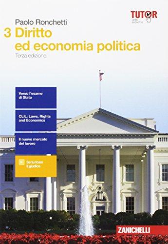 Diritto ed economia politica. Per le Scuole superiori. Con aggiornamento online (Vol. 3)