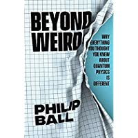 Beyond Weird: Why Everything You Thought You Knew about Quantum Physics Is Different【洋書】 [並行輸入品]