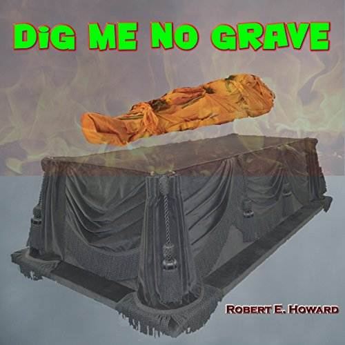 Dig Me No Grave audiobook cover art