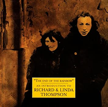 The Best Of Richard And Linda Thompson: The Island Record Years