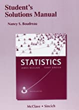 Student's Solutions Manual for Statistics 12th (twelfth) Edition by McClave, James T., Sincich, Terry T, Boudreau, Nancy [2012]