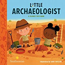 Little Archaeologist (A Science Tots Book (2))
