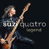 The Best of Suzi Quatro: Legend von Suzi Quatro