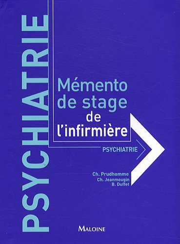 Mémento de stage de l'infirmière : psychiatrie
