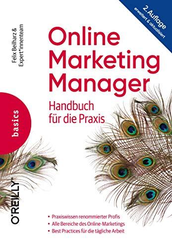 Online Marketing Manager: Handbuch für die Praxis