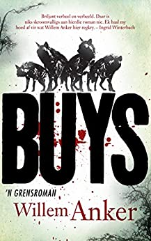 BUYS: 'n Grensroman (Afrikaans Edition) by [Willem Anker]