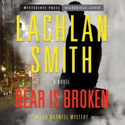 Bear Is Broken audiobook cover art