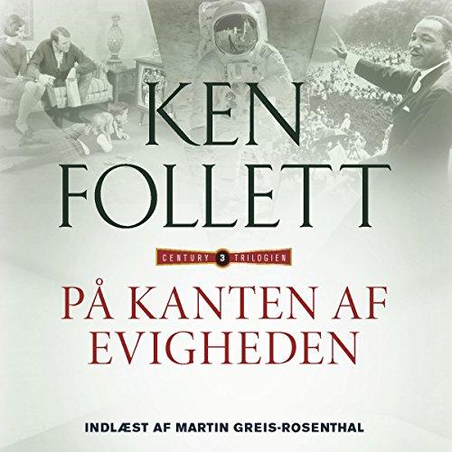På kanten af evigheden (Century-trilogien 3) audiobook cover art