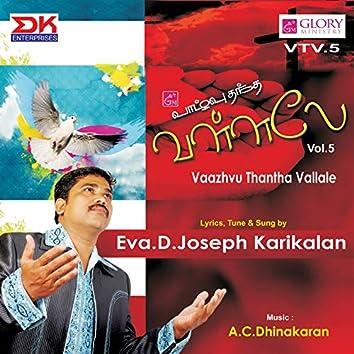 Vaazhvu Thantha Vallale, Vol. 5